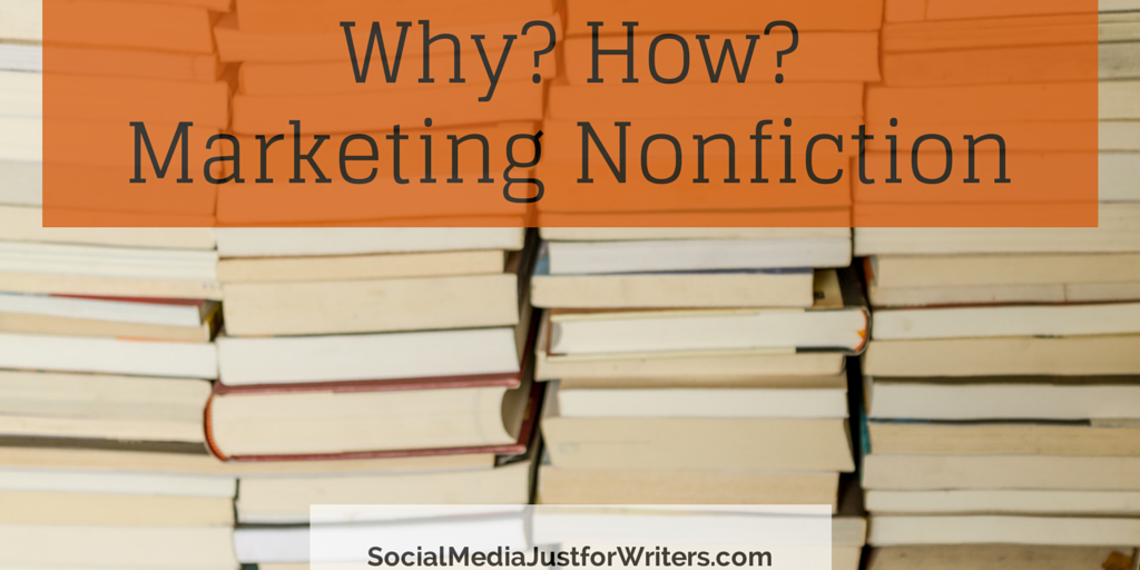 Why and How of Marketing Nonfiction Books