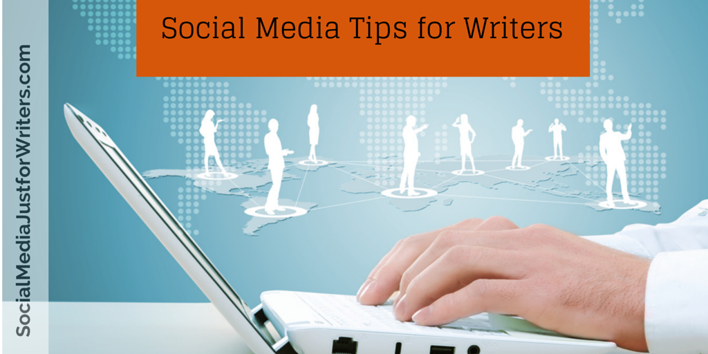 11-7-14 Social Media Tips for Writers