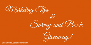 Marketing Tips and Podcast Survey by Frances Caballo of Social Media Just for Writers