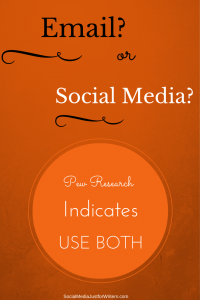 Indie Authors: Use Both Email Marketing & Social Media by Frances Caballo - Social Media Just for Writers