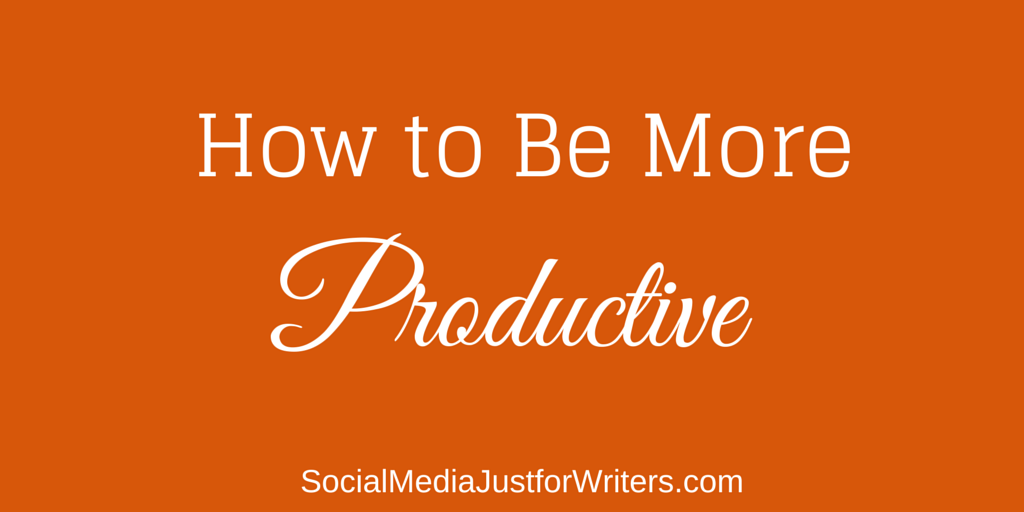 3-13-15 How to Be More Productive