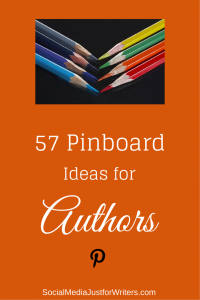 57 Pnterest Pinboard for Authors by Frances Caballo