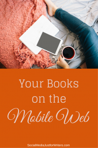 Your Books on the Mobile Web by Frances Caballo