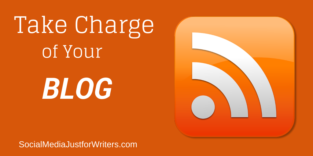 Take Charge of Your Author Blog by Frances Caballo