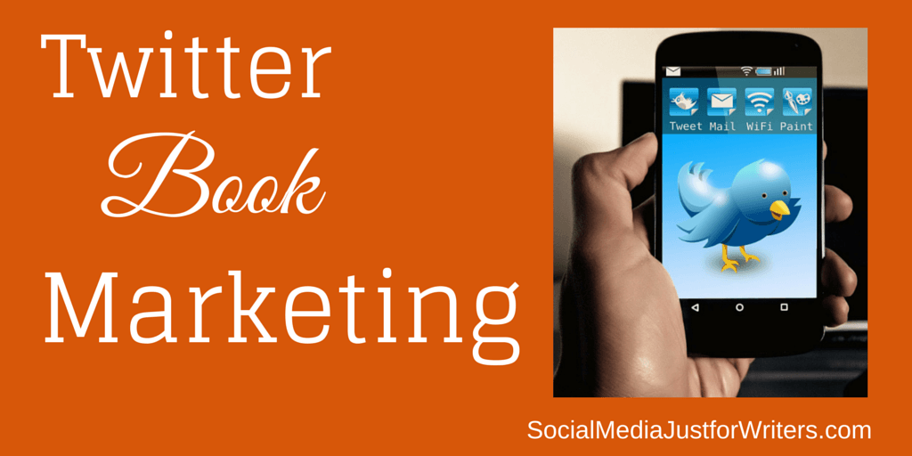 5-18-15 Twitter Book Marketing