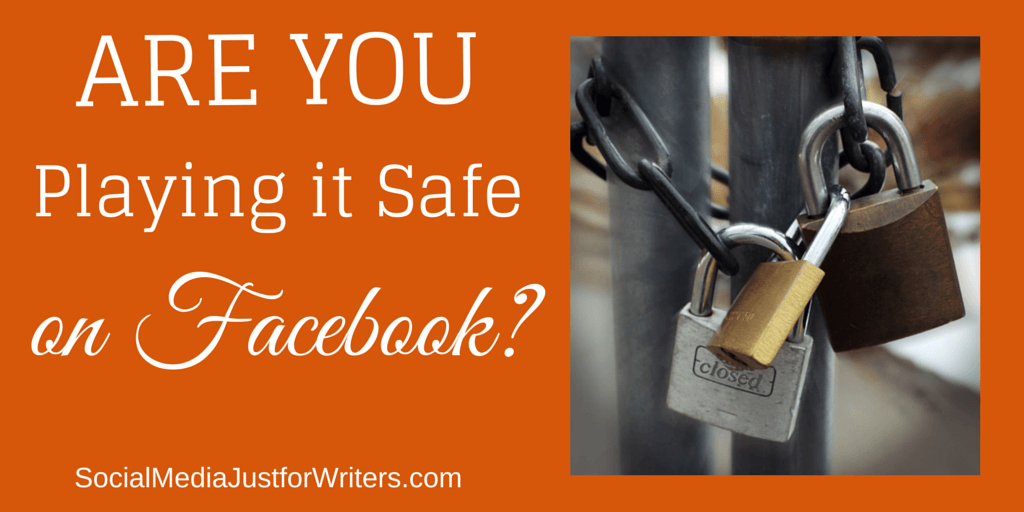 5-4-15 How Safe Are You on Facebook