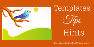 Twitter Templates, Tips, Hints by Frances Caballo
