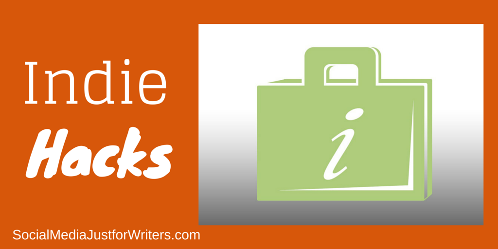 Social Media Hacks for Indie Authors