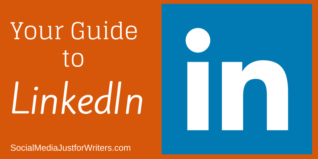 4-27-15 Your Ultimate Guide to LinkedIn for Authors by Frances Caballo