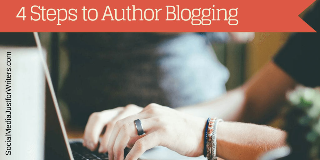 4 Steps to Author Blogging by Frances Caballo