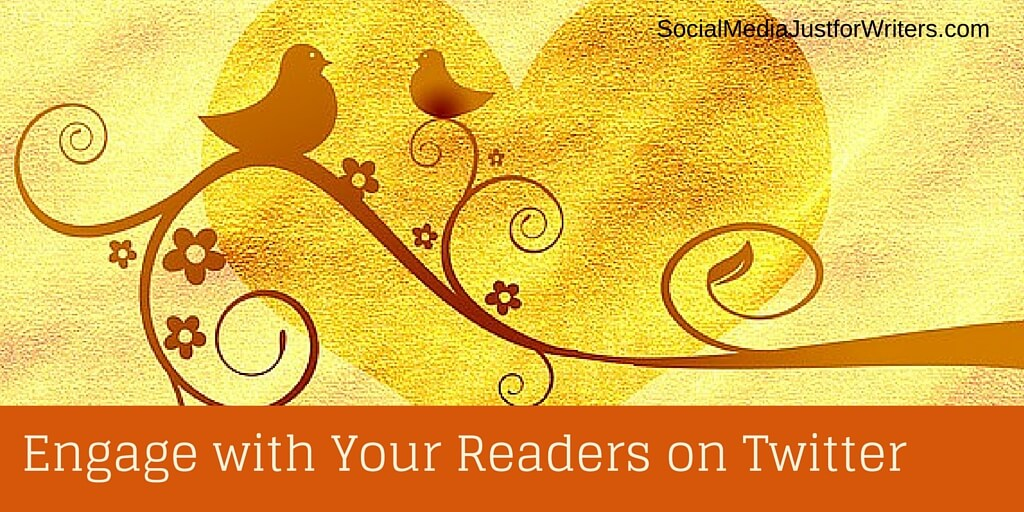 Engage with Your Readers on Twitter by Frances Caballo