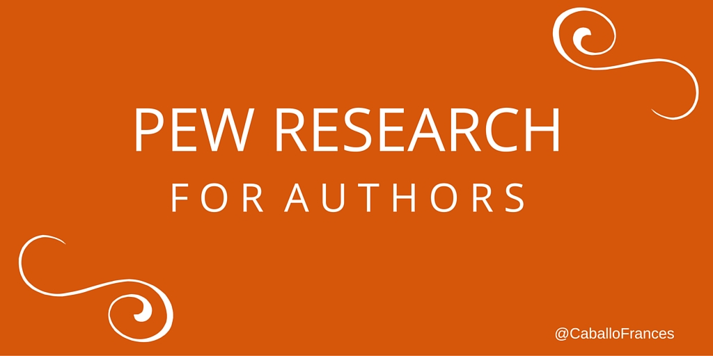 Authors Use New Pew Center Results to Better Reach Your Readers by Frances Caballo