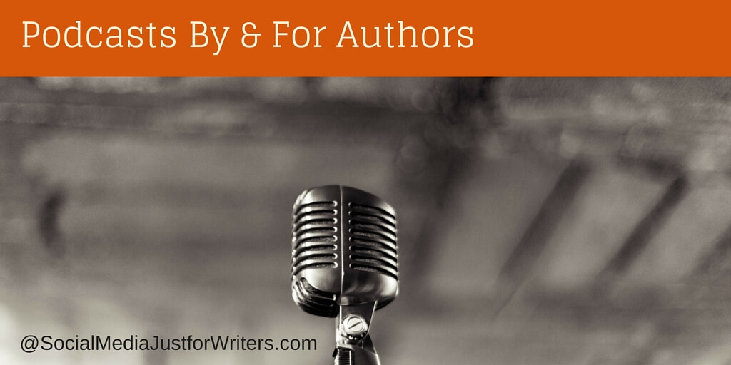 Podcasts by and for Authors by Frances Caballo
