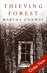 Thieving Forest by Martha M. Conway