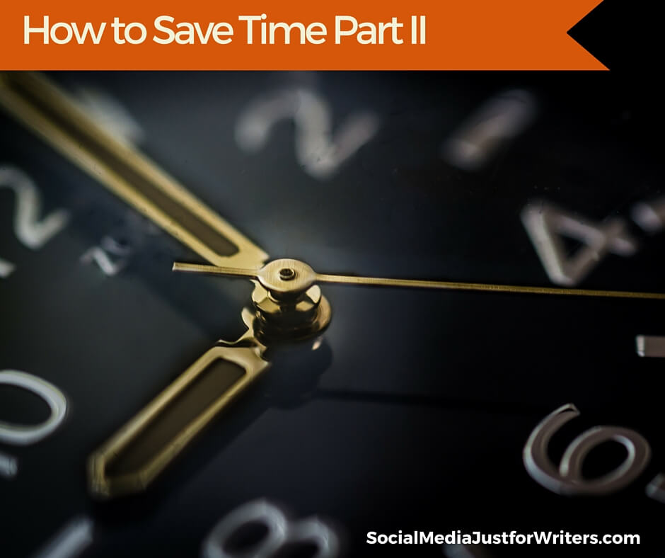 How to save time as a writer Part II by Frances Caballo