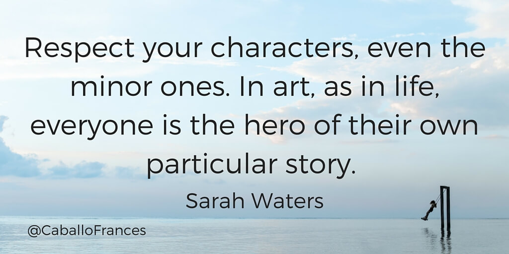 Respect your writers ... by Sarah Waters