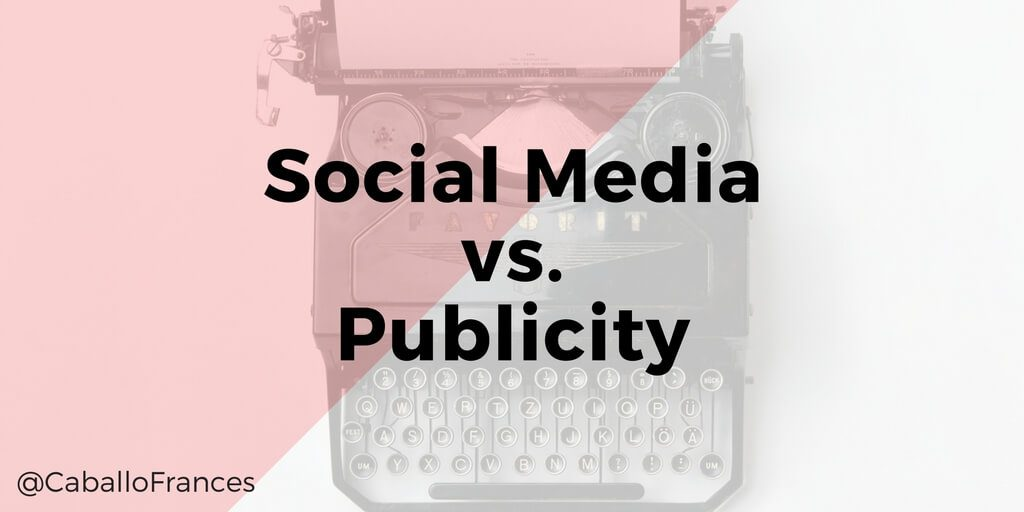 How Social Media Fits into Your Publicity Strategy by Chris Well for Frances Caballo