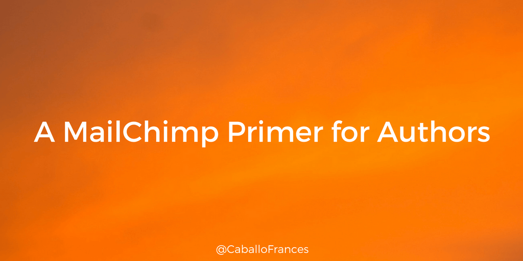 A MailChimp Primer for Authors