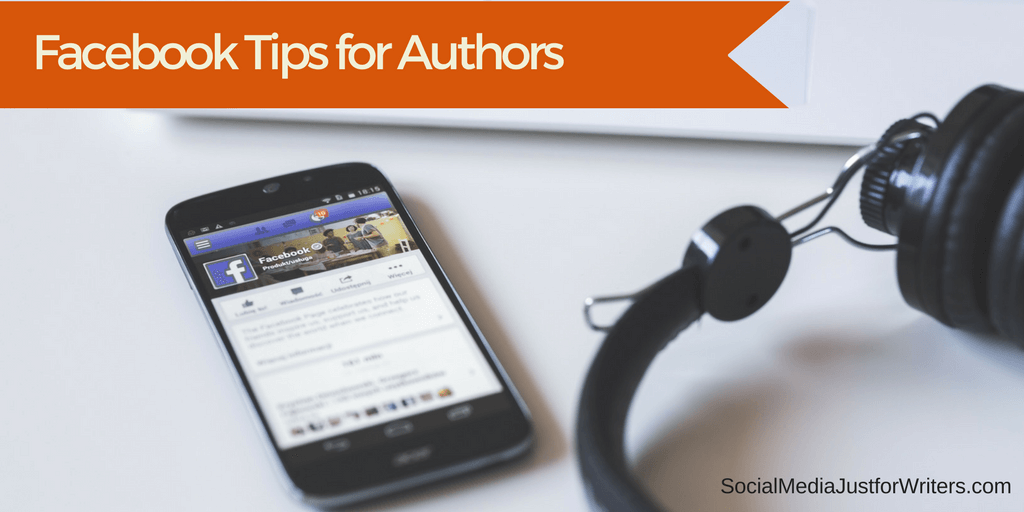 Facebook Tips for Authors
