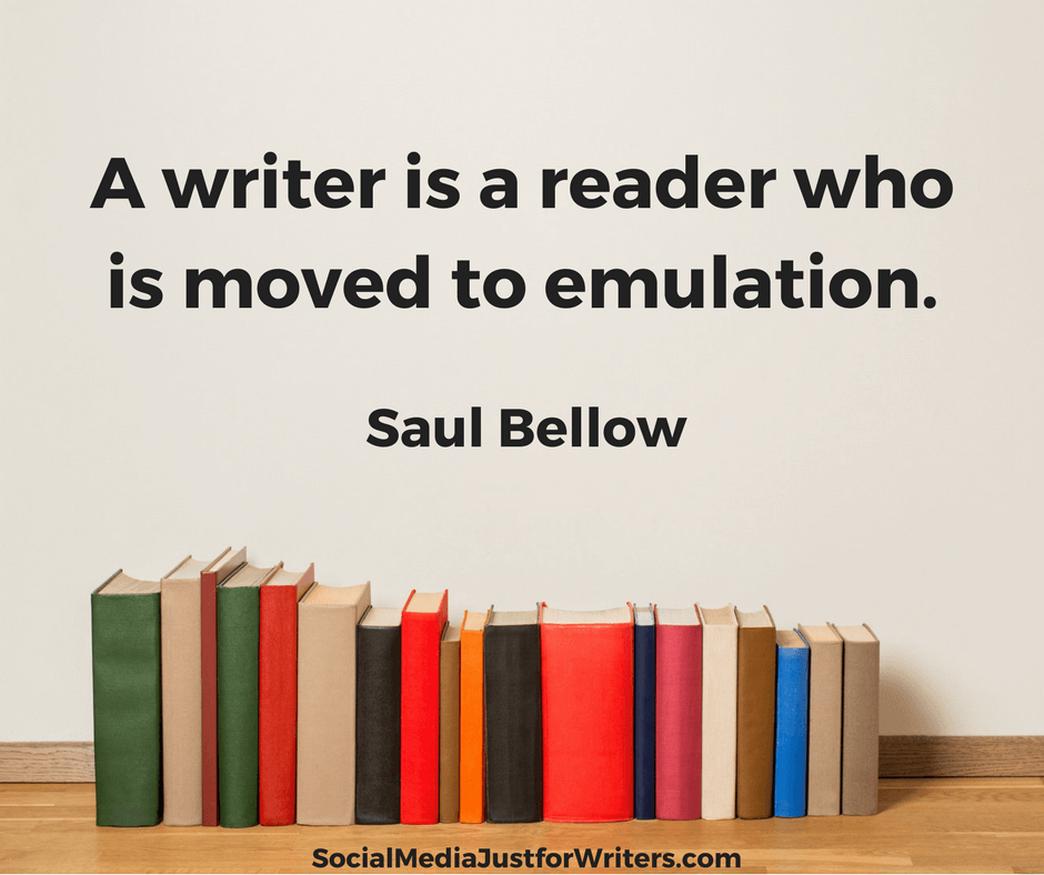 A-writer-is-a-reader-who-is-moved-to-emulation.SAUL-BELLOW-2