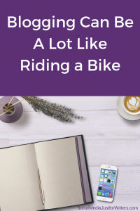 Blogging Can Be A Lot Like Riding a Bike