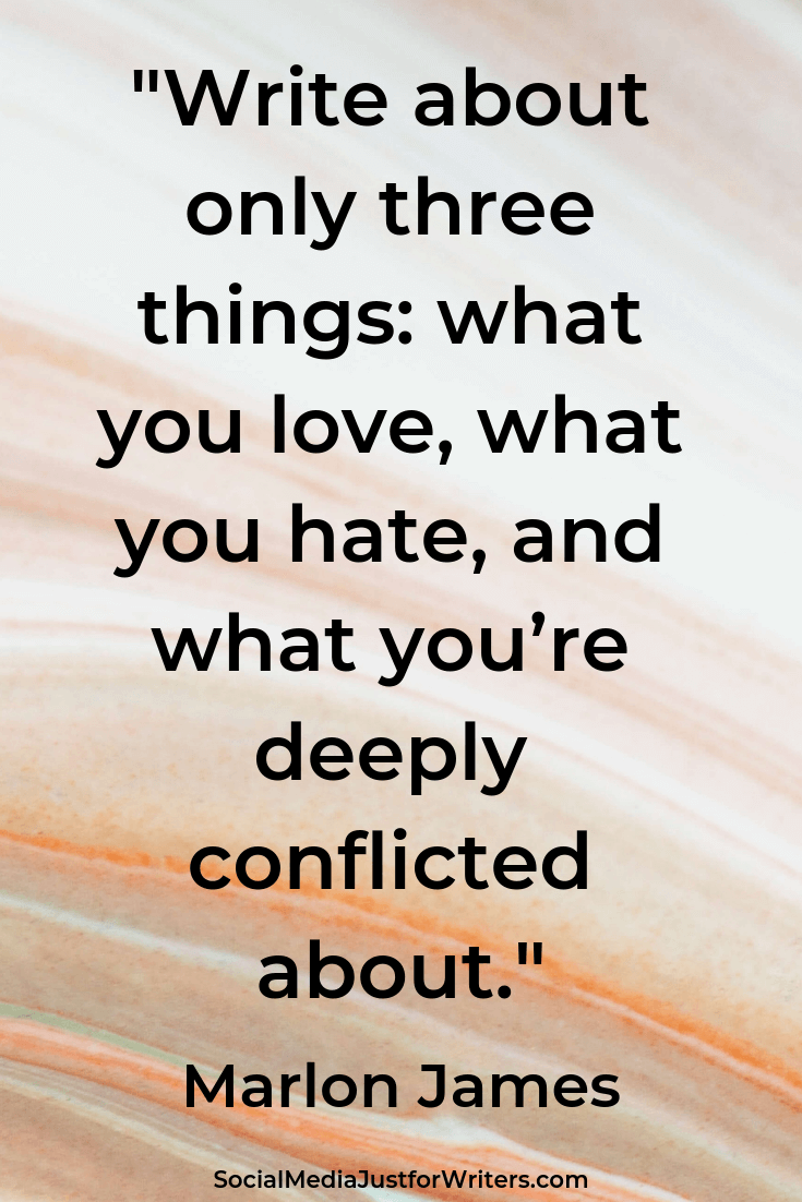 Write about only three things_ what you love, what you hate, and what you're deeply conflicted about.