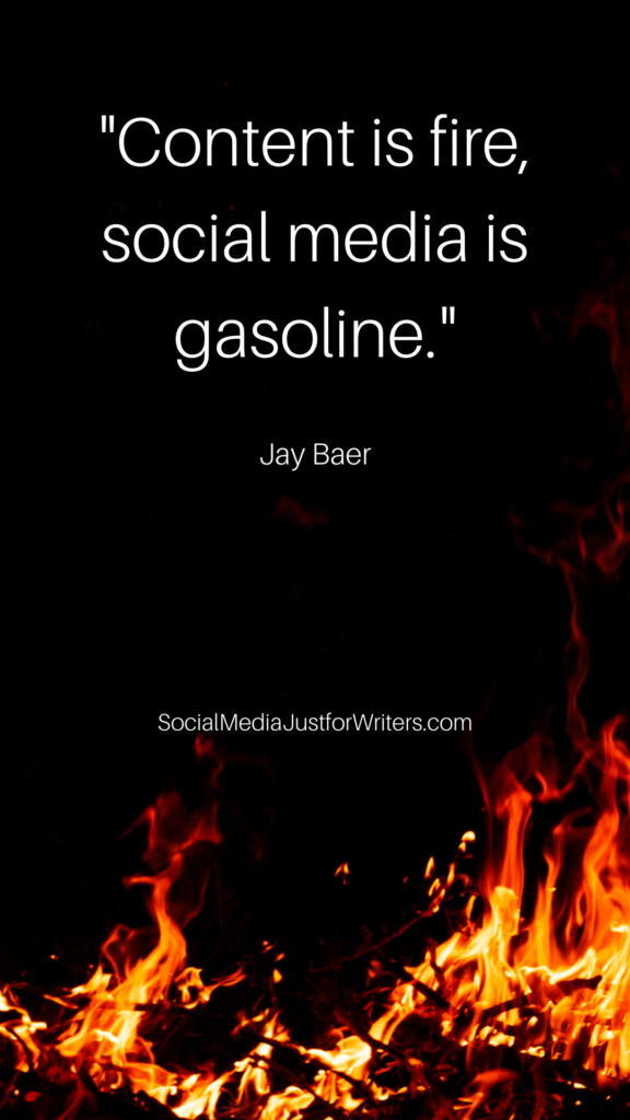 Content is fire, social media is the gasoline. - Jay Baer
